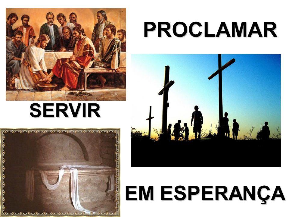 SERVIR PROCLAMAR EM ESPERANÇA