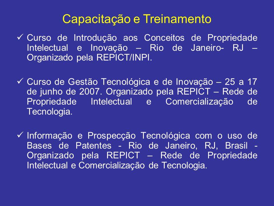 Curso de Introdução aos Conceitos de Propriedade Intelectual e Inovação – Rio de Janeiro- RJ – Organizado pela REPICT/INPI. Curso de Gestão Tecnológic