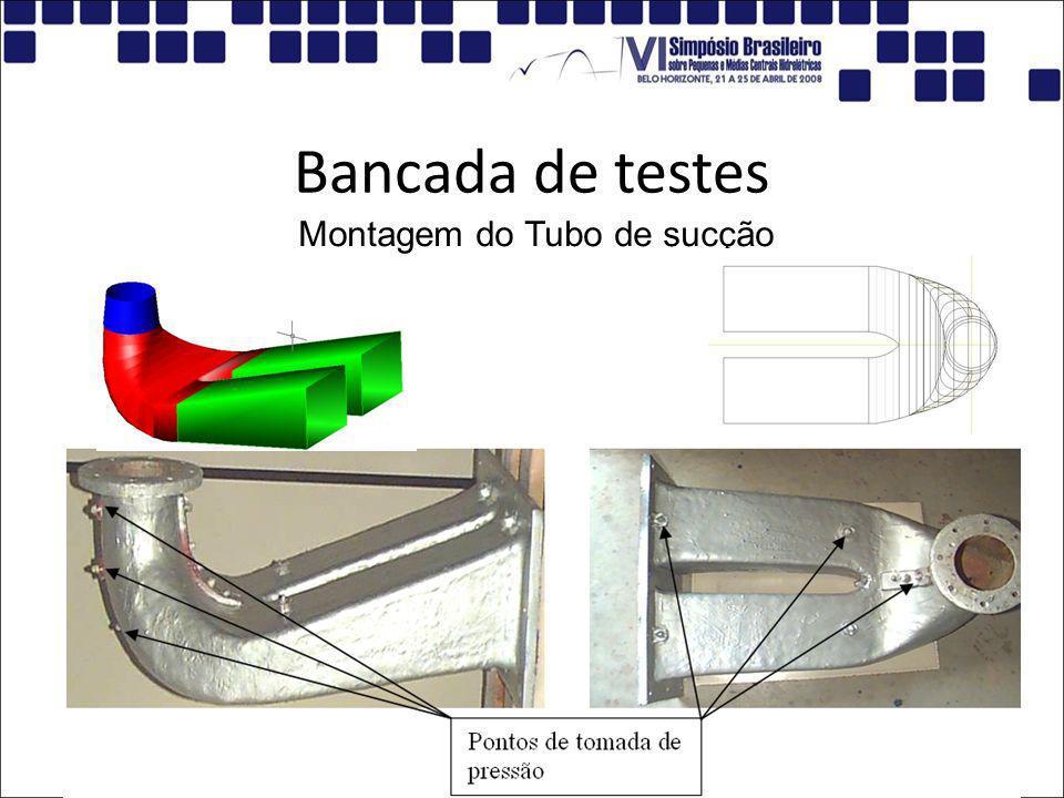 Montagem do Tubo de sucção Bancada de testes