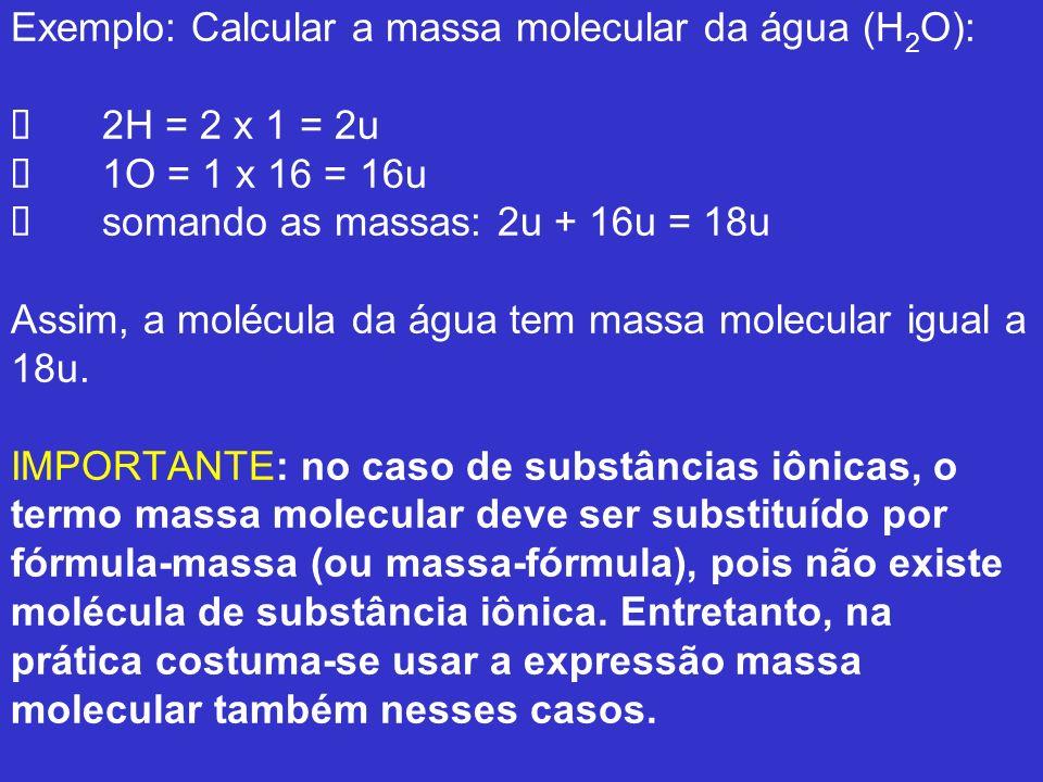 Mol e Constante de Avogadro Observe a massa atômica dos seguintes elementos químicos: He = 4u massa de 1 átomo de hélio C = 12u massa de 1 átomo de carbono Ca = 40u massa de 1 átomo de cálcio Consideremos os mesmos números, mas em uma grandeza macroscópica.