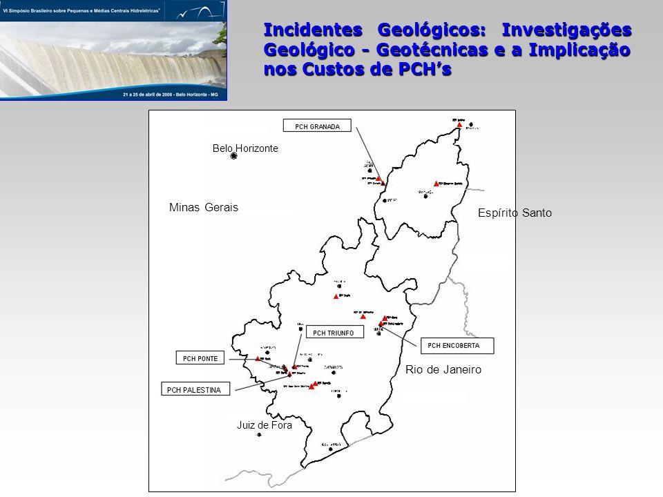 Incidentes Geológicos: Investigações Geológico - Geotécnicas e a Implicação nos Custos de PCHs Belo Horizonte Minas Gerais Espírito Santo Rio de Janei
