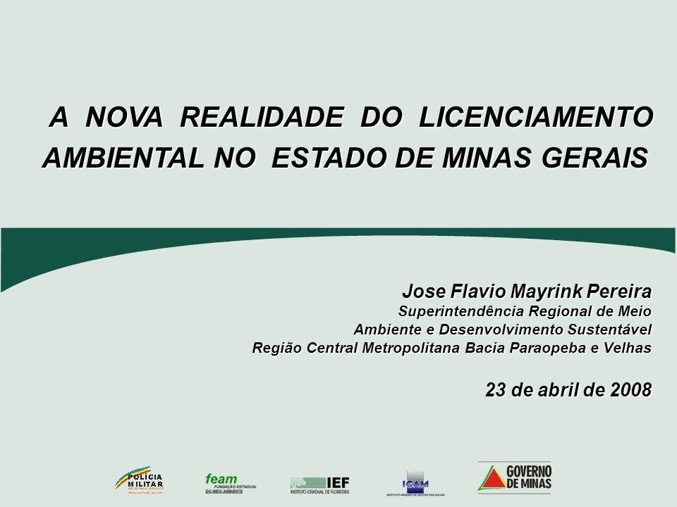 Jose Flavio Mayrink Pereira Superintendência Regional de Meio Ambiente e Desenvolvimento Sustentável Ambiente e Desenvolvimento Sustentável Região Cen