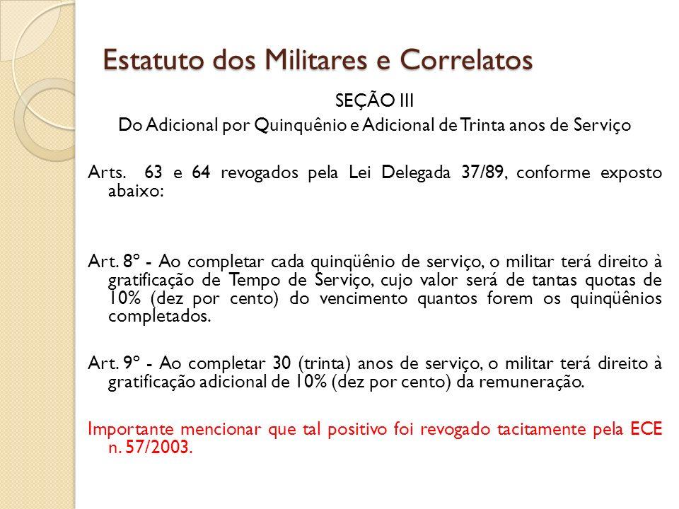 SEÇÃO III Do Adicional por Quinquênio e Adicional de Trinta anos de Serviço Arts.