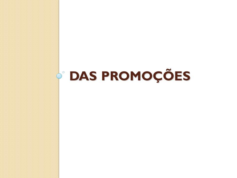 DAS PROMOÇÕES
