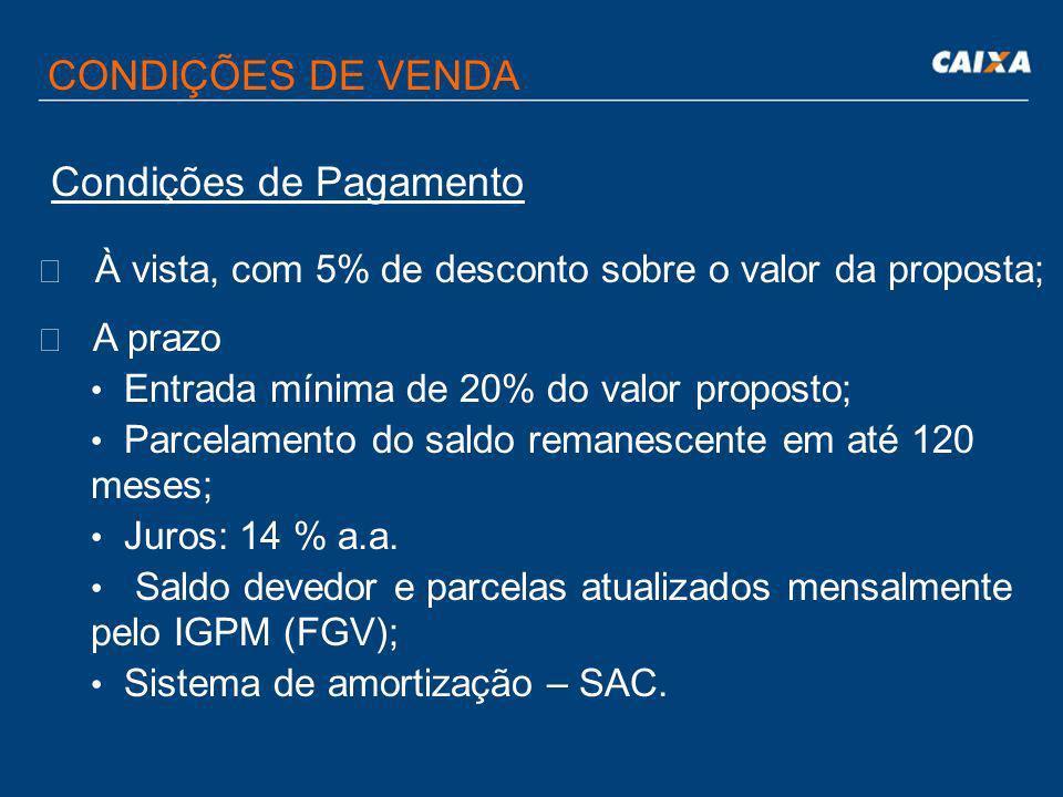 CONDIÇÕES DE VENDA A venda dos imóveis é condicionada ao compromisso por parte do adquirente em locar o imóvel para a CAIXA, pelo prazo inicial mínim