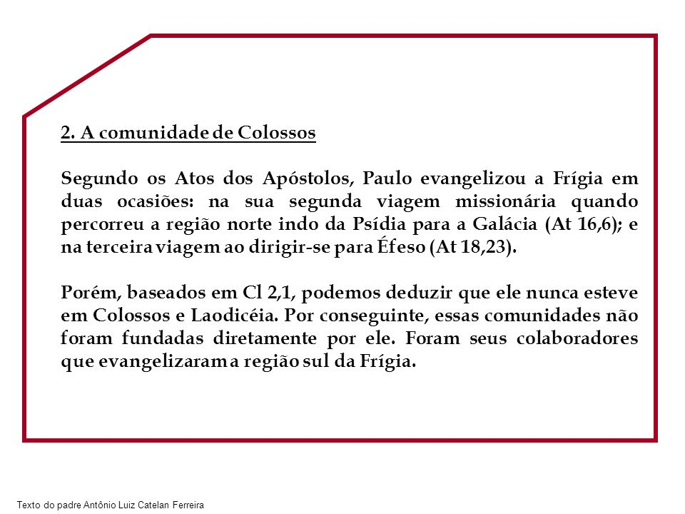 Texto do padre Antônio Luiz Catelan Ferreira 2.
