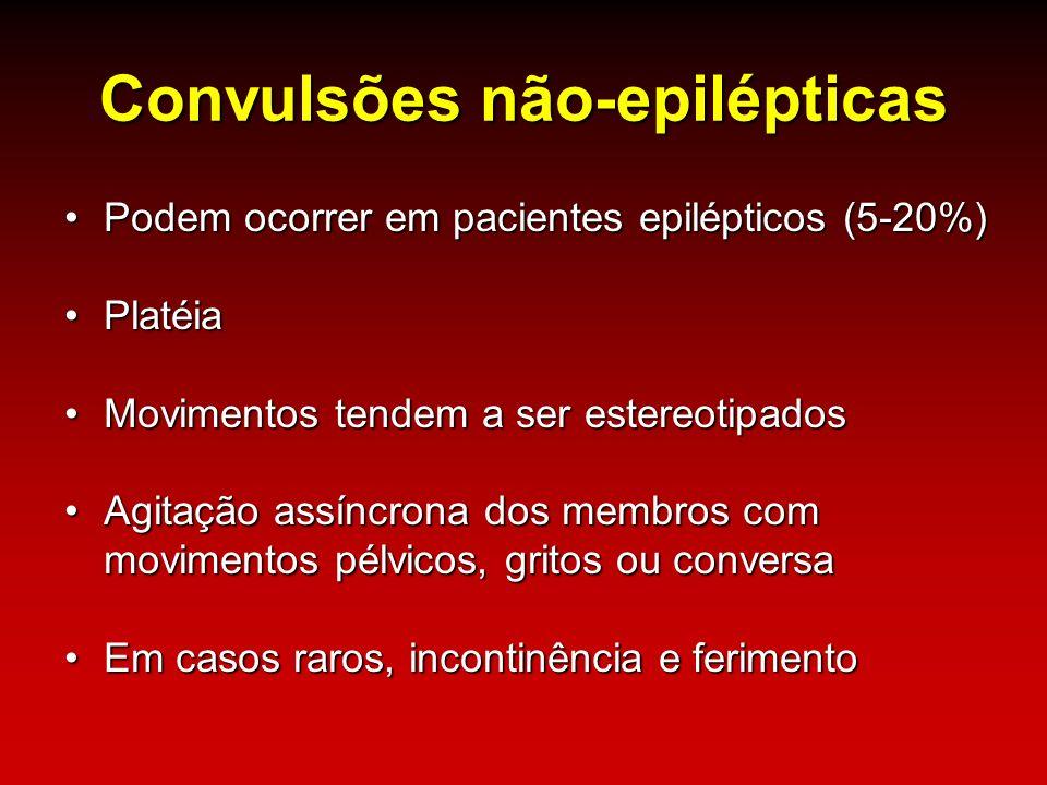 Convulsões não-epilépticas Podem ocorrer em pacientes epilépticos (5-20%)Podem ocorrer em pacientes epilépticos (5-20%) PlatéiaPlatéia Movimentos tend