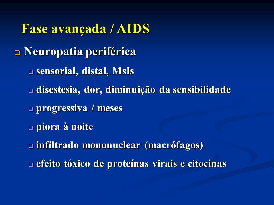 Neuropatia periférica Neuropatia periférica sensorial, distal, MsIs sensorial, distal, MsIs disestesia, dor, diminuição da sensibilidade disestesia, d