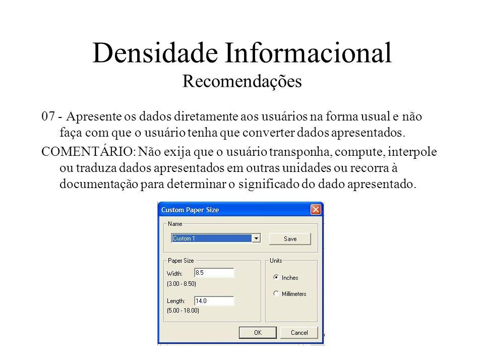 Densidade Informacional Recomendações 07 - Apresente os dados diretamente aos usuários na forma usual e não faça com que o usuário tenha que converter