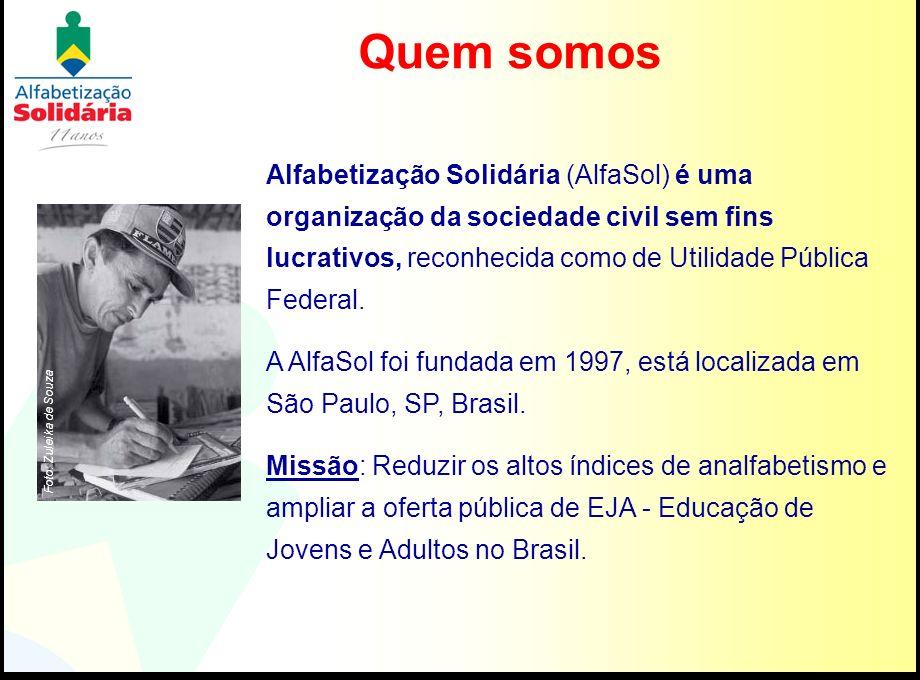 Alfabetização Solidária (AlfaSol) é uma organização da sociedade civil sem fins lucrativos, reconhecida como de Utilidade Pública Federal. A AlfaSol f