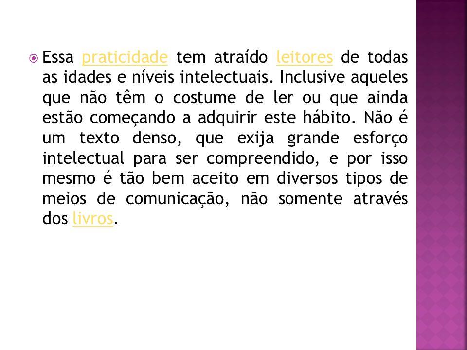 Como narrativa oral o conto surge no Brasil trazido pelos portugueses, e até hoje é fortemente propagado, em diversas regiões do país.