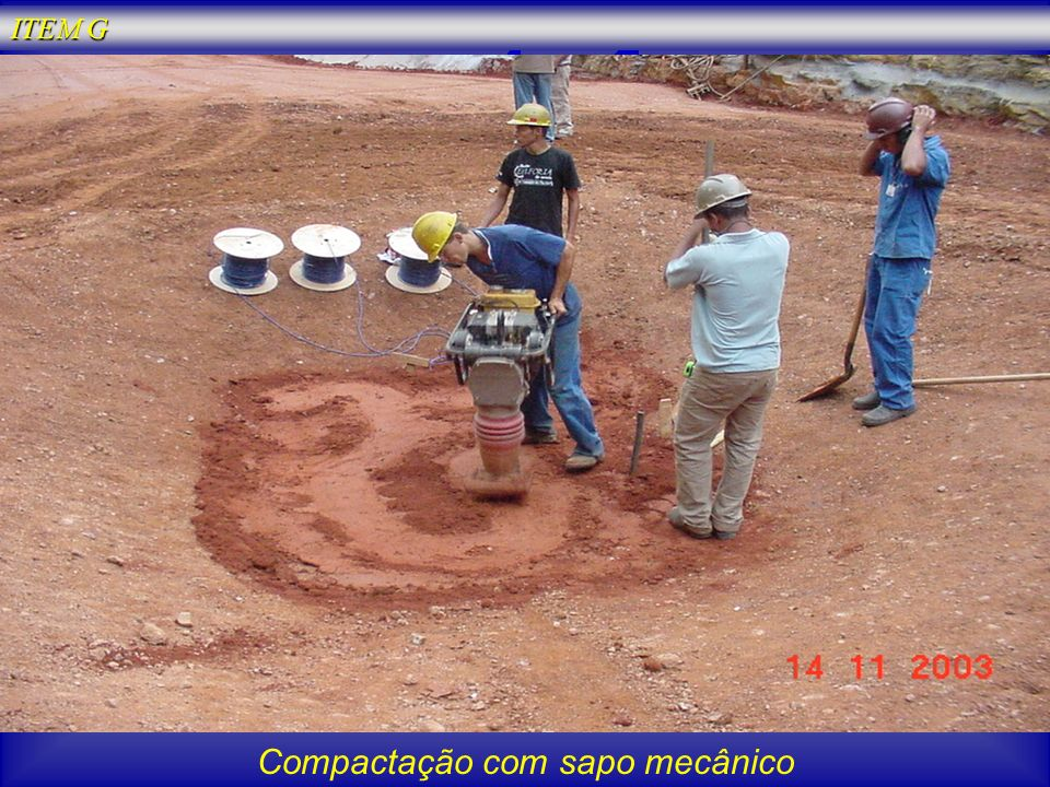 Compactação com sapo mecânico ITEM G