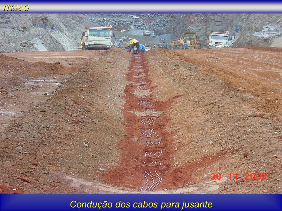 Condução dos cabos para jusante ITEM G