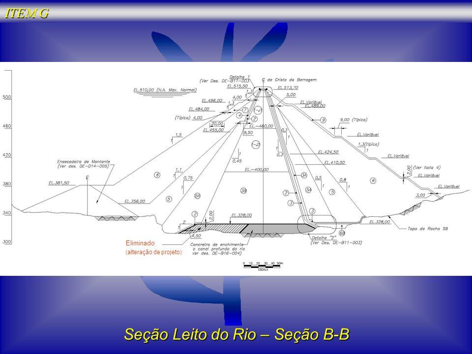Seção Leito do Rio – Seção B-B (alteração de projeto) Eliminado ITEM G