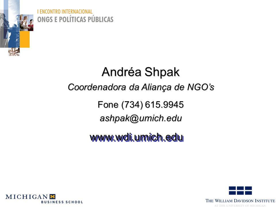 Andréa Shpak Coordenadora da Aliança de NGOs Fone (734) 615.9945 ashpak@umich.edu www.wdi.umich.eduwww.wdi.umich.edu