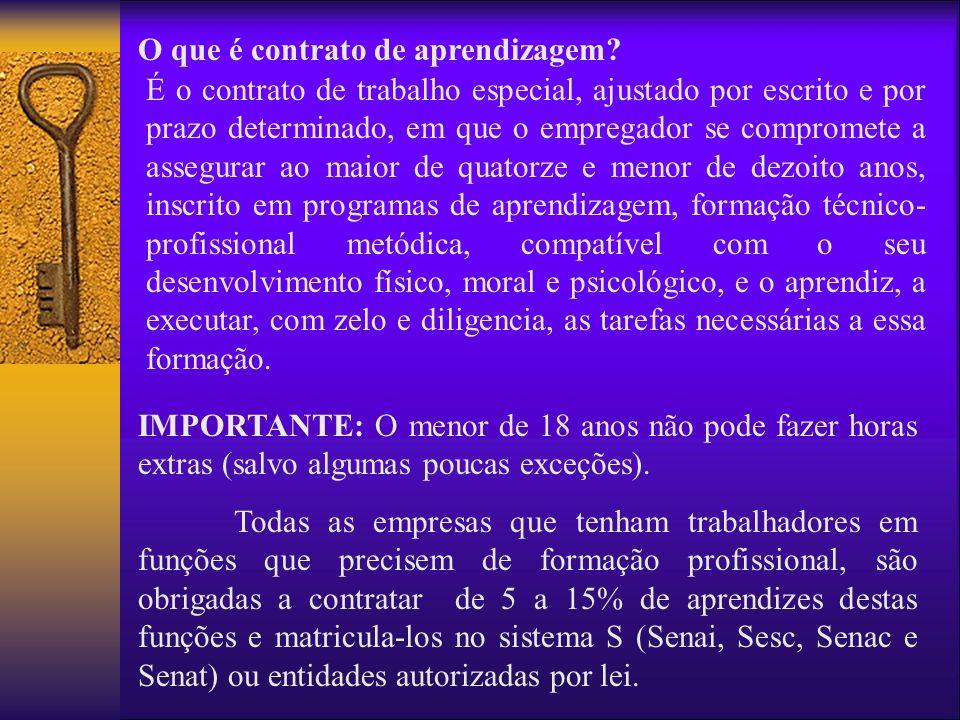 O que é contrato de aprendizagem? É o contrato de trabalho especial, ajustado por escrito e por prazo determinado, em que o empregador se compromete a