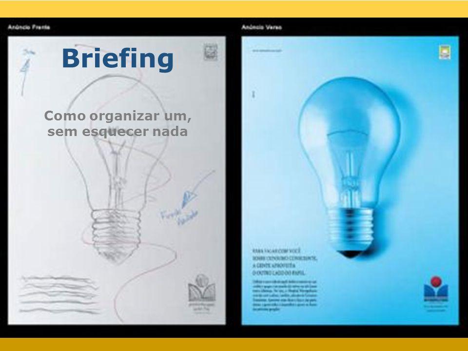 Briefing Como organizar um, sem esquecer nada