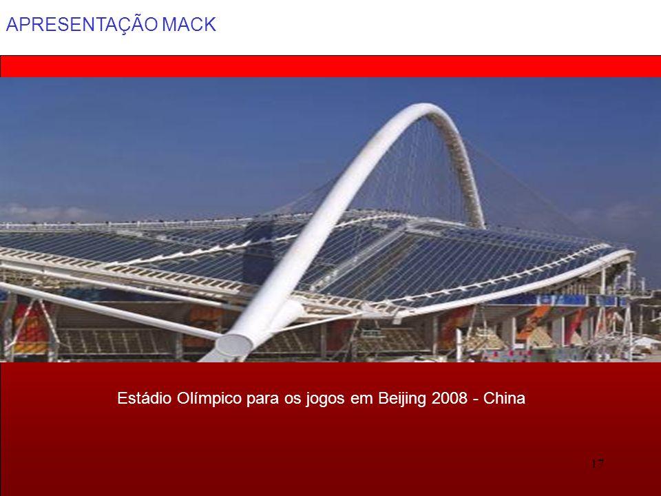 APRESENTAÇÃO MACK 17 Estádio Olímpico para os jogos em Beijing 2008 - China