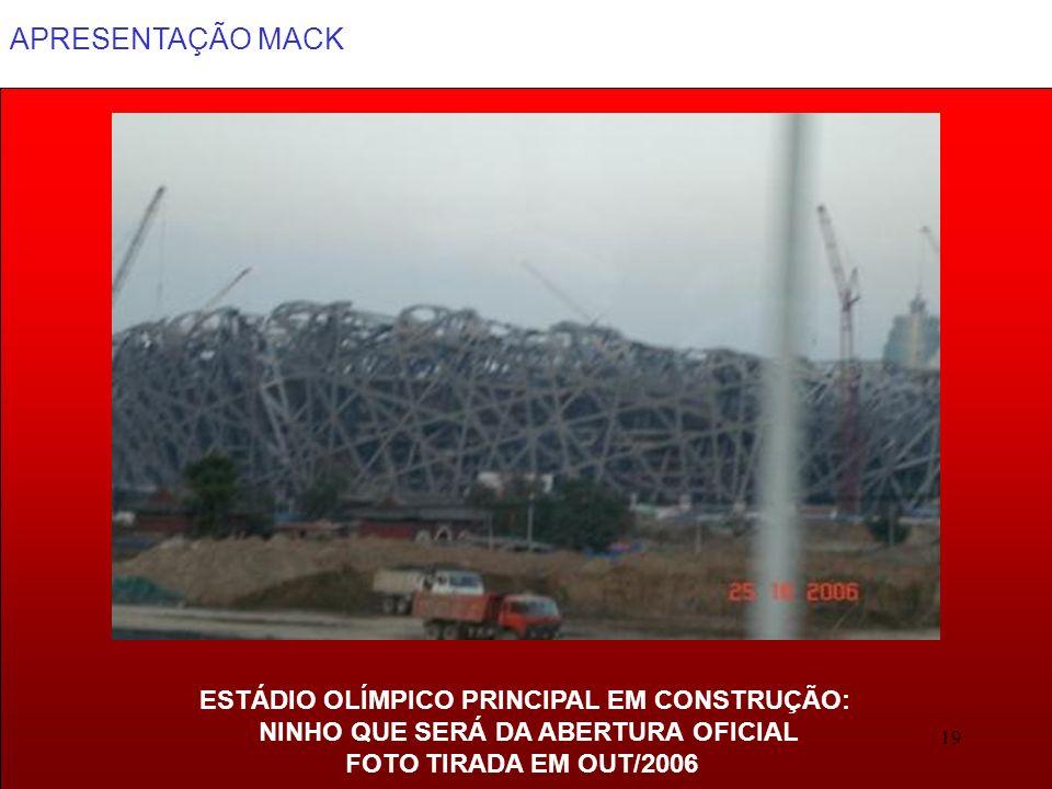 APRESENTAÇÃO MACK 19 ESTÁDIO OLÍMPICO PRINCIPAL EM CONSTRUÇÃO: NINHO QUE SERÁ DA ABERTURA OFICIAL FOTO TIRADA EM OUT/2006