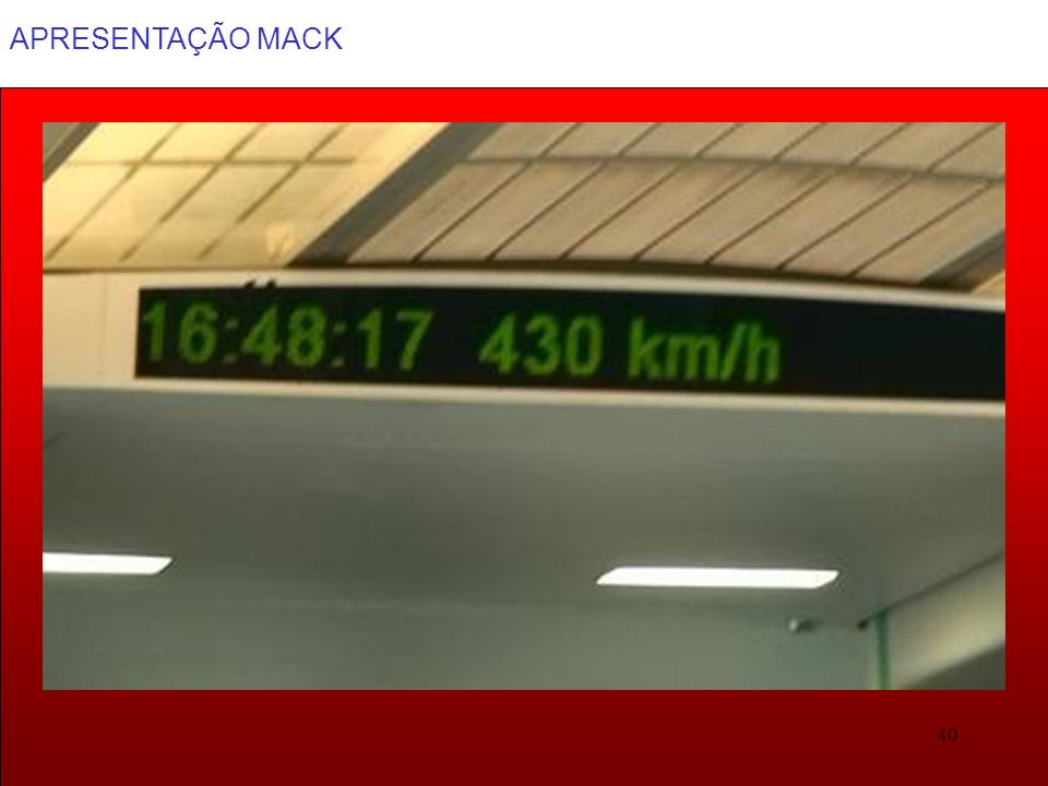 APRESENTAÇÃO MACK 40