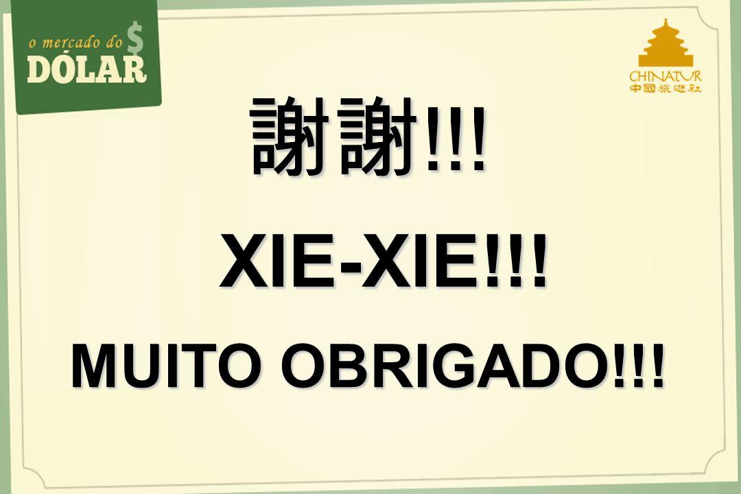 MUITO OBRIGADO!!! !!! !!! XIE-XIE!!!