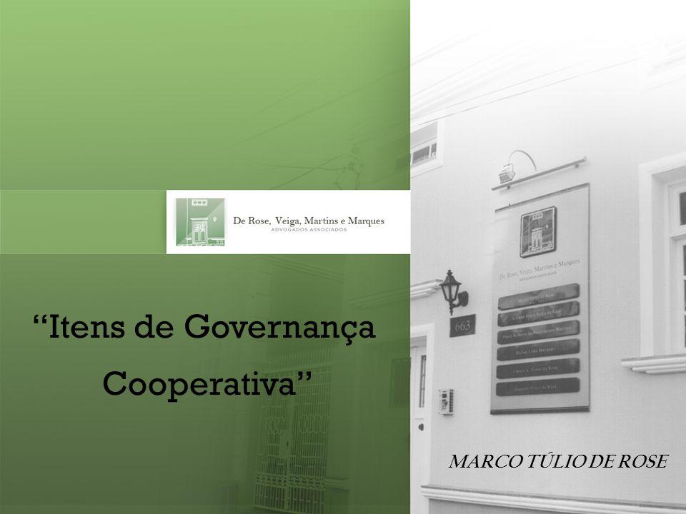 Parecer do Doutor Amaury: no modelo ideal de governança cooperativa, cabe ao Conselho de Administração a função estratégica de pensar a cooperativa.