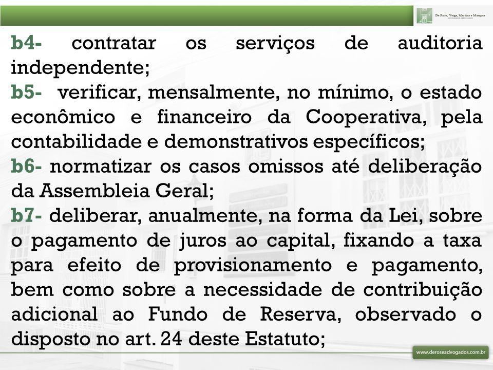 A educação cooperativista fica com: Conselho de Administração ( ) Diretoria Executiva ( )