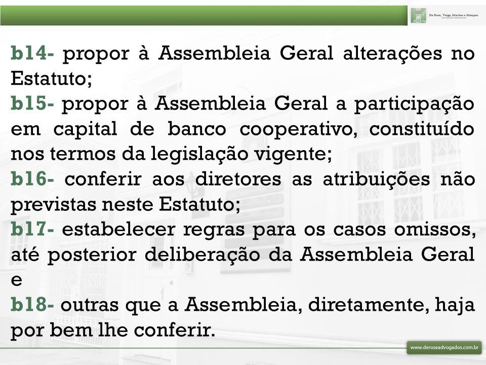 Os Diretores Executivos devem: ( ) ser cooperativados ( ) não ser cooperativados ( ) a composição deve ser mista
