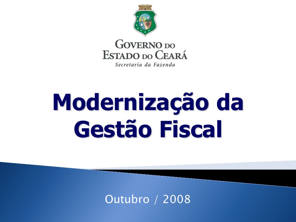 Modernização da Gestão Fiscal Outubro / 2008