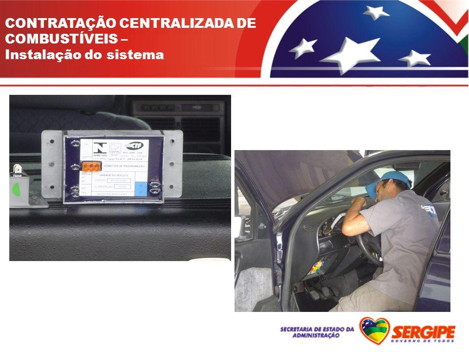 CONTRATAÇÃO CENTRALIZADA DE COMBUSTÍVEIS – Instalação do sistema