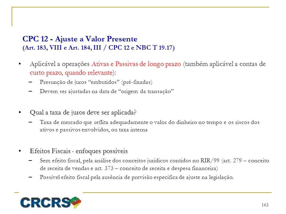CPC 12 - Ajuste a Valor Presente CPC 12 - Ajuste a Valor Presente (Art.