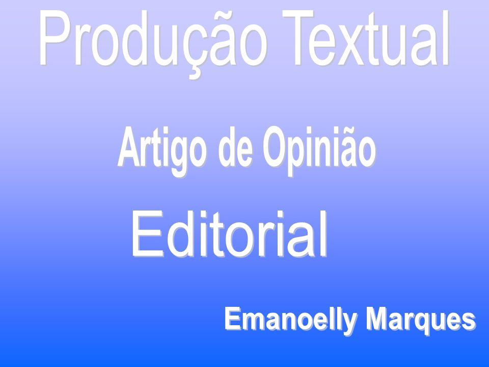 O artigo de opinião é um gênero textual pertencente ao núcleo jornalístico e tem por finalidade a exposição do ponto de vista acerca de um determinado assunto.
