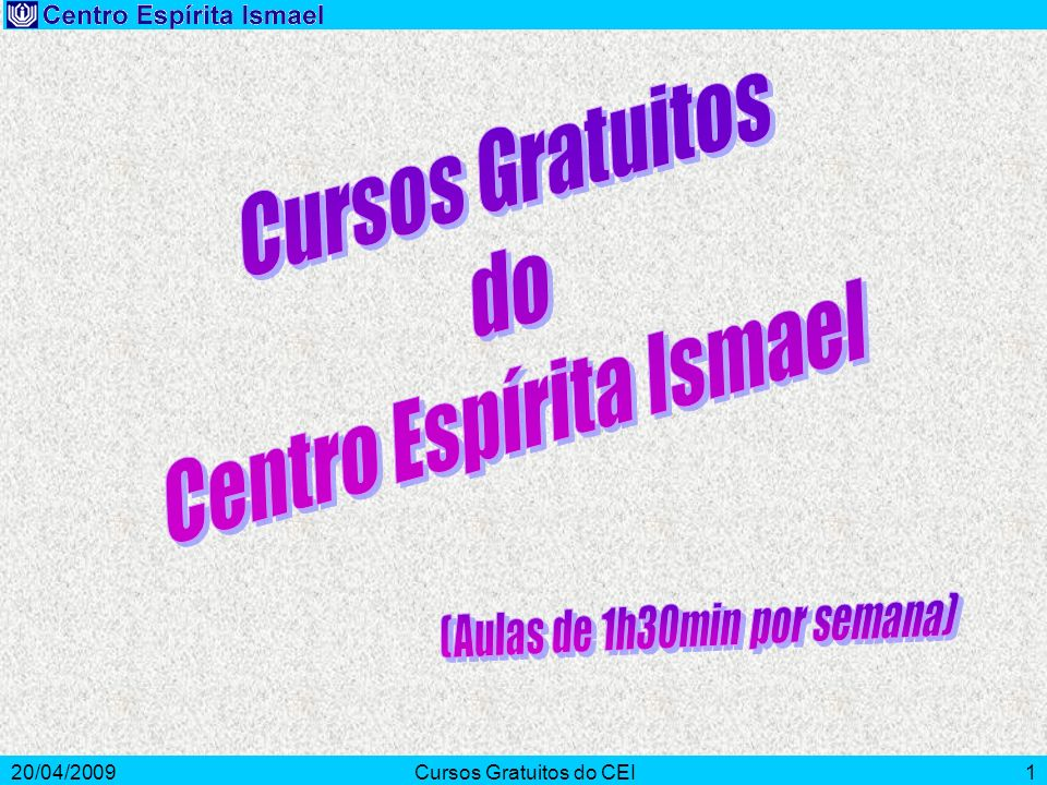 20/04/2009Cursos Gratuitos do CEI1