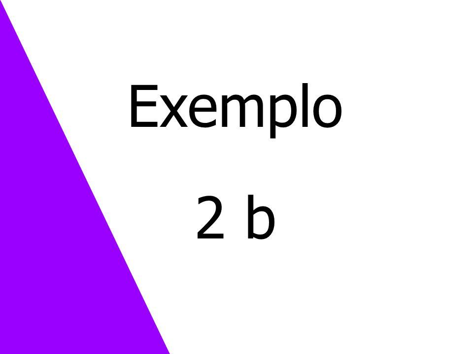 Exemplo 2 b