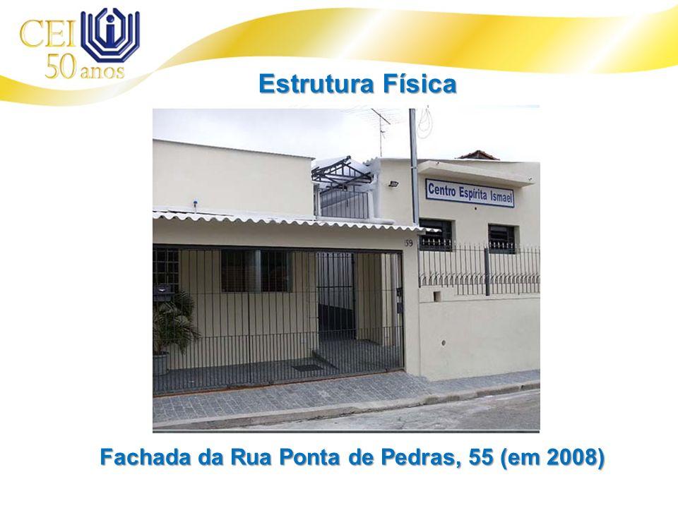 Fachada da Rua Ponta de Pedras, 55 (em 2008) Estrutura Física