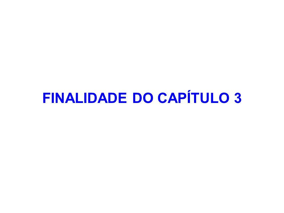 FINALIDADE DO CAPÍTULO 3