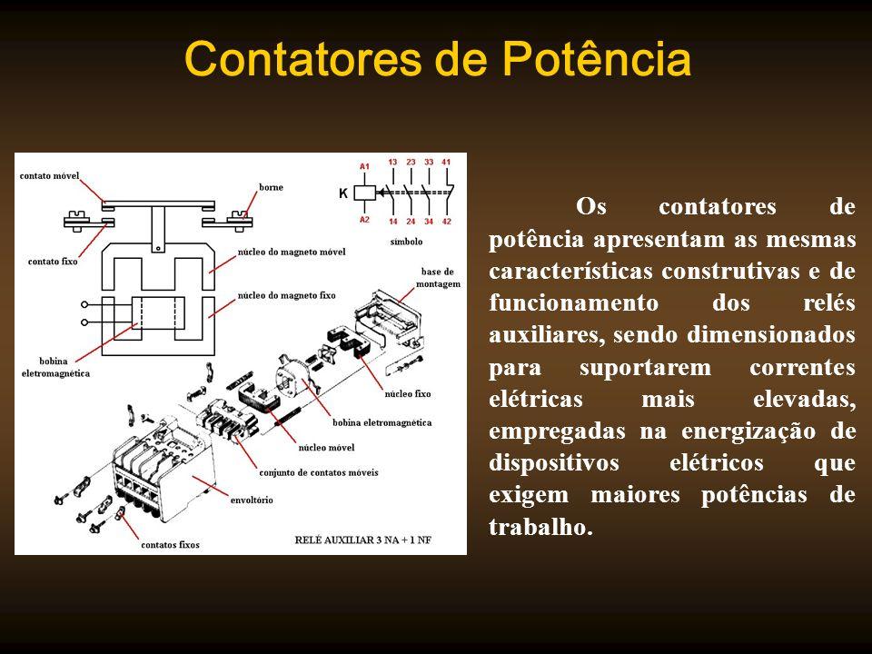 Contatores de Potência Os contatores de potência apresentam as mesmas características construtivas e de funcionamento dos relés auxiliares, sendo dime