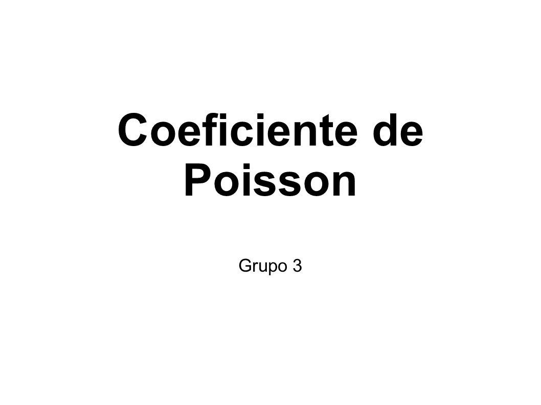Coeficiente de Poisson Grupo 3