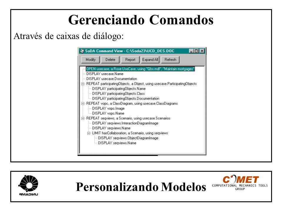 Personalizando Modelos Gerenciando Comandos Através de caixas de diálogo: