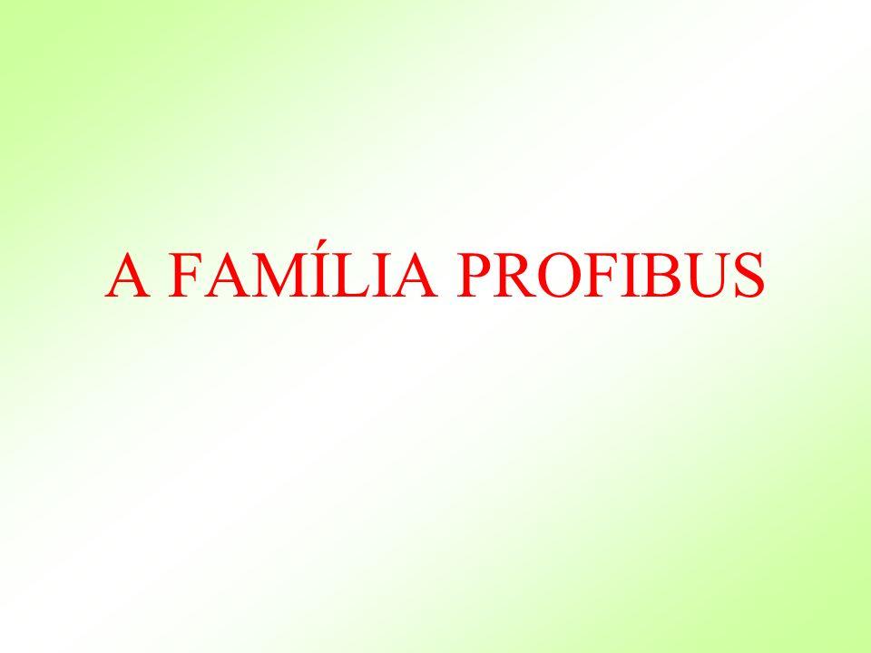 A FAMÍLIA PROFIBUS