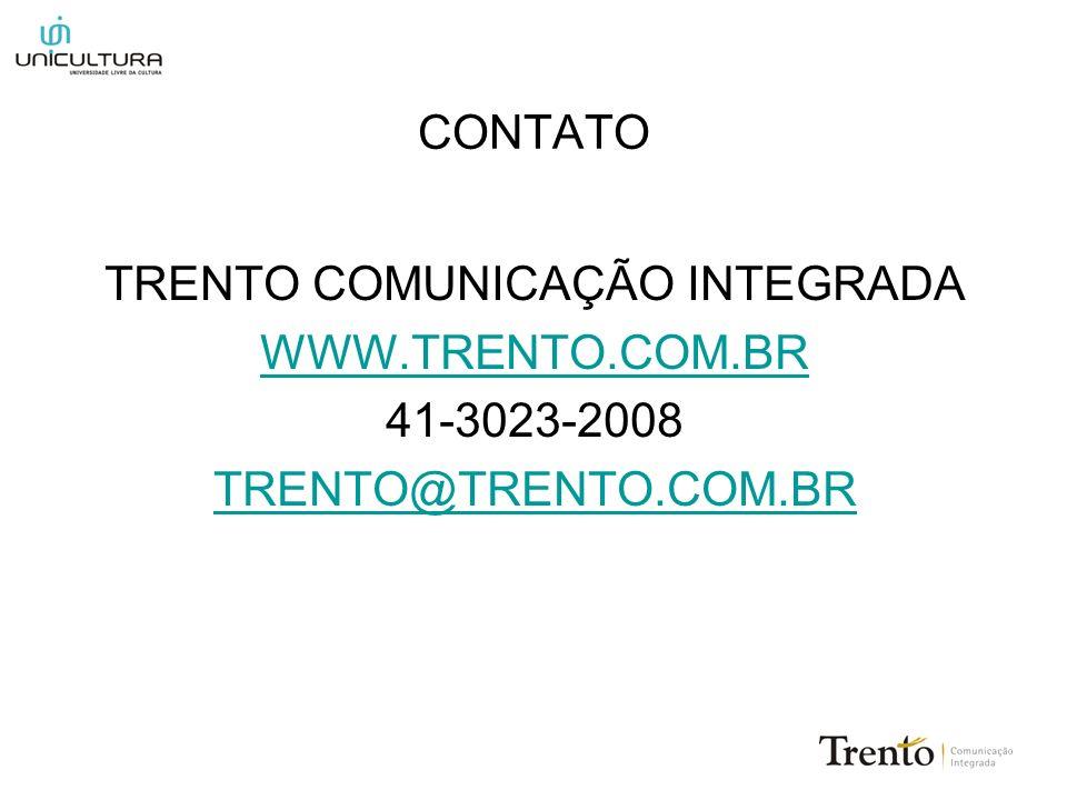 CONTATO TRENTO COMUNICAÇÃO INTEGRADA WWW.TRENTO.COM.BR 41-3023-2008 TRENTO@TRENTO.COM.BR