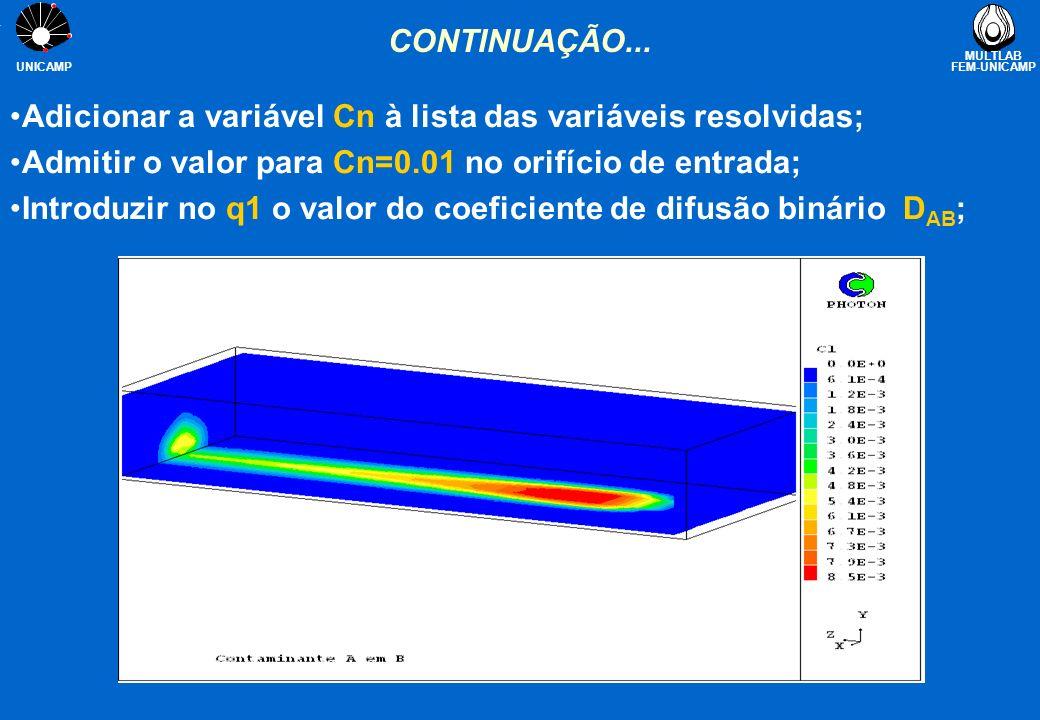 MULTLAB FEM-UNICAMP UNICAMP EQUAÇÃO DA TEMPERATURA (TEM1) Quando a variável TEM1/2 é a variável resolvida, a equação da energia será expressa em função da temperatura;TEM1/2 Neste caso, termo da condução surge naturalmente, entretanto os termos convectivos e o termo transiente precisam ser modificados; O calor específico C p é introduzido na equação para TEM1 Da mesma forma, quando a temperatura de entrada é especificada no comando COVAL para a variável TEM1/2, ela será internamente multiplicada pelo calor específico; Consultar TEM1 na Encyclopaedia.TEM1