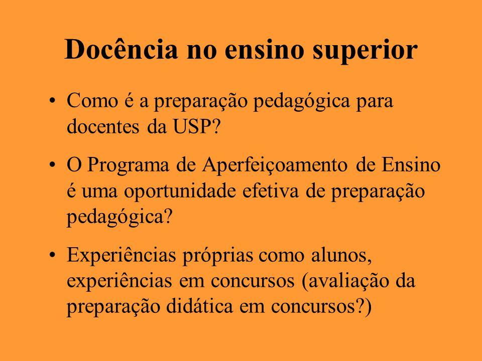 Docência no ensino superior Como é a preparação pedagógica para docentes da USP? O Programa de Aperfeiçoamento de Ensino é uma oportunidade efetiva de