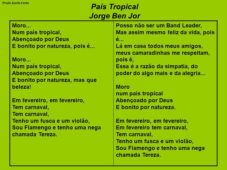 País Tropical Jorge Ben Jor Moro...