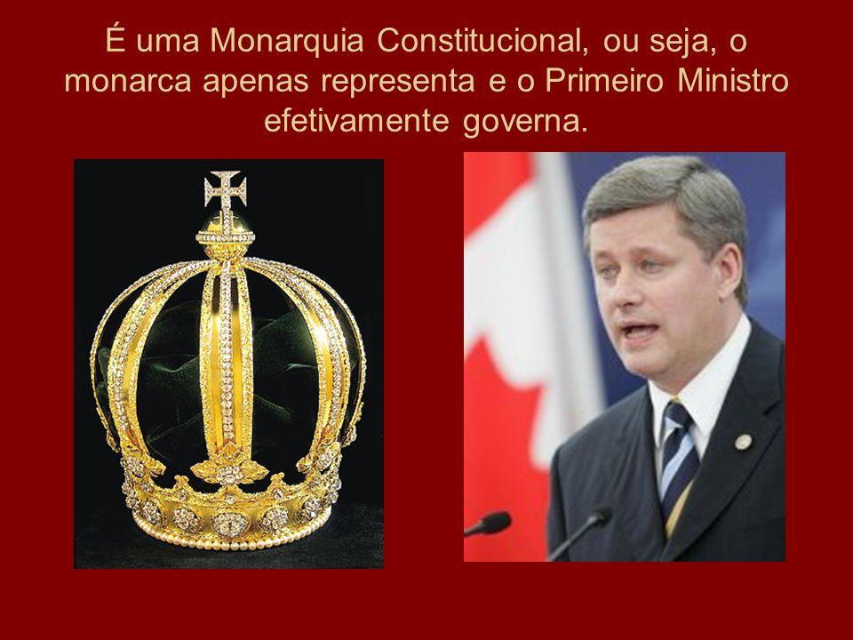 É uma Monarquia Constitucional, ou seja, o monarca apenas representa e o Primeiro Ministro efetivamente governa.