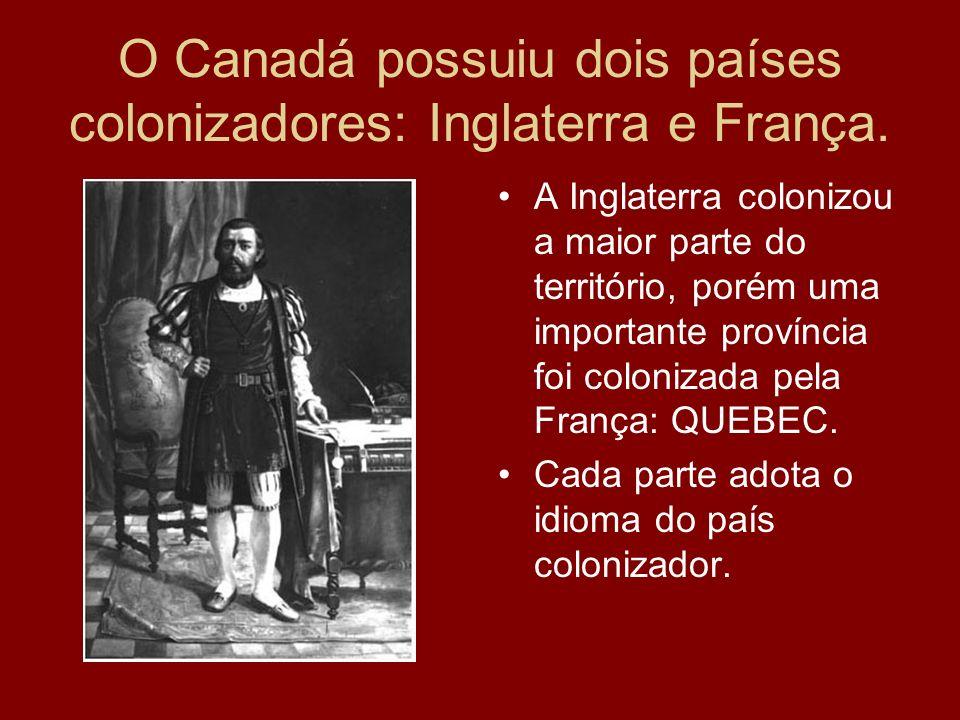 O Canadá possuiu dois países colonizadores: Inglaterra e França. A Inglaterra colonizou a maior parte do território, porém uma importante província fo