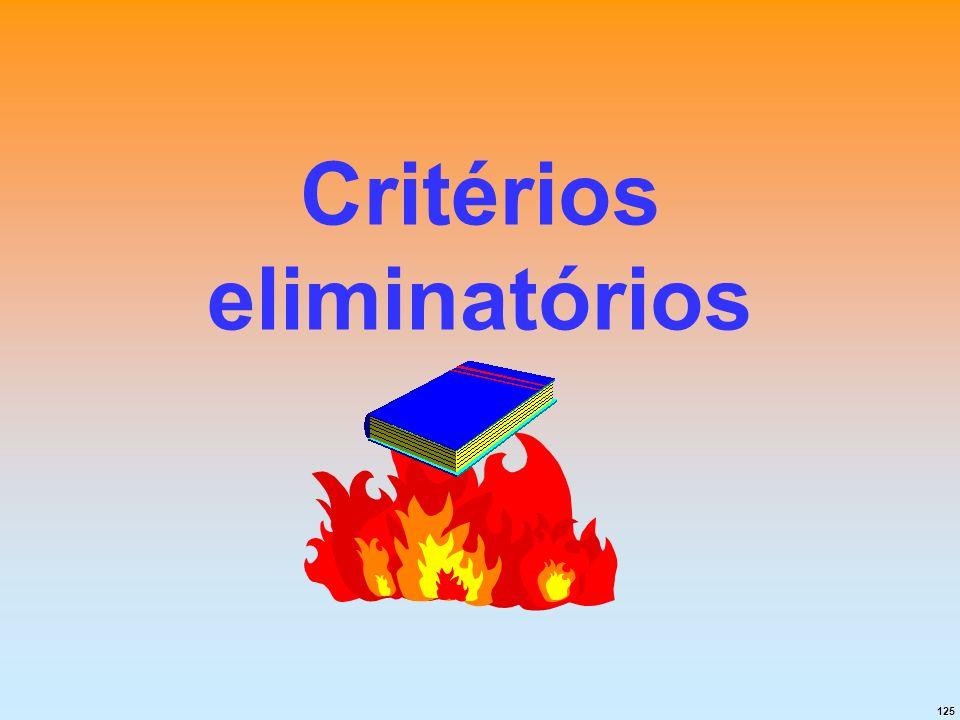 125 Critérios eliminatórios