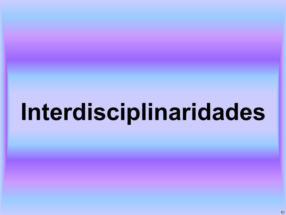 63 Interdisciplinaridades