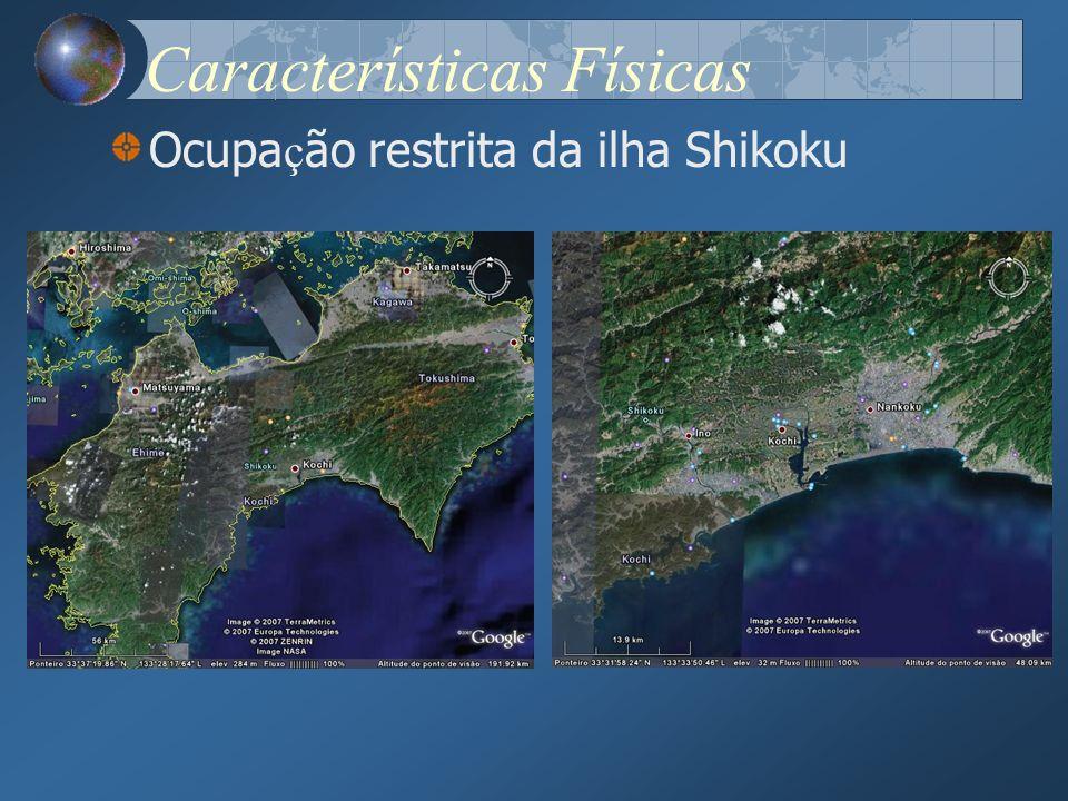 Características Físicas Ocupa ç ão restrita da ilha Shikoku
