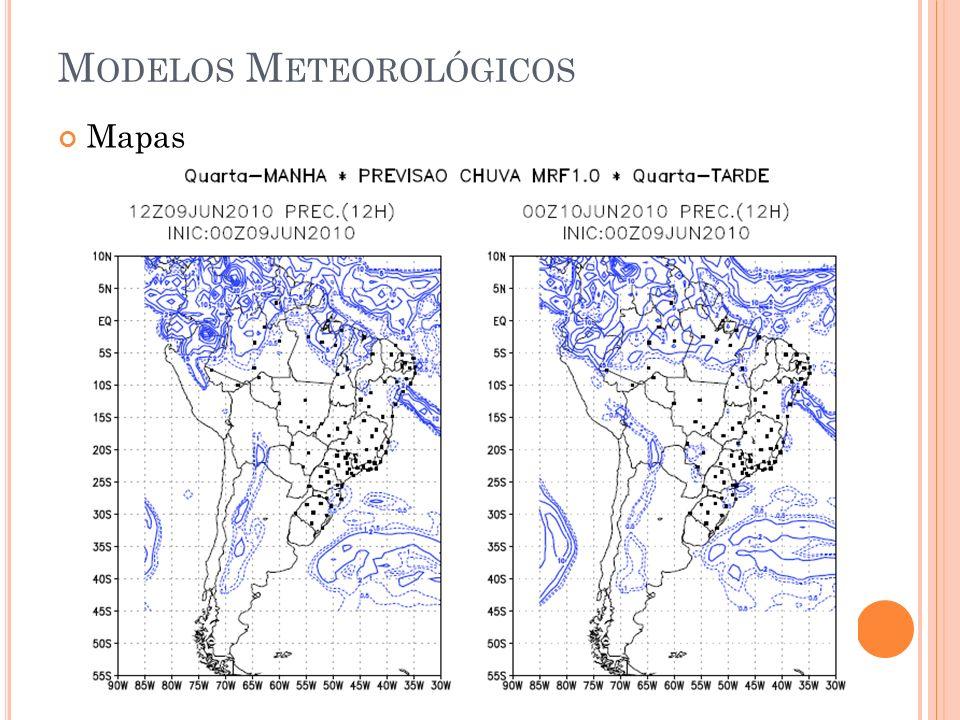 M ODELOS M ETEOROLÓGICOS Mapas